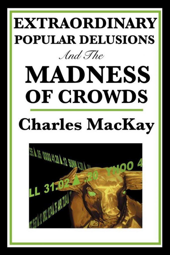 کتاب Extraordinary Popular Delusions and the Madness of Crowds